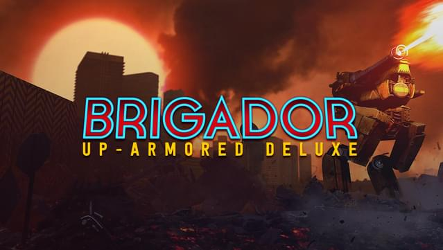 Brigador: Up-Armored Deluxe Game